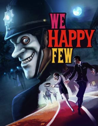 We Happy Few (v 1.9.88874 + DLCs)