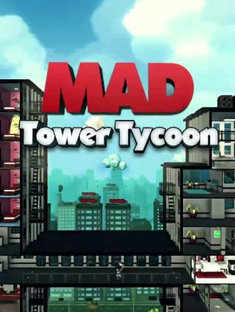 Mad Tower Tycoon v17.02.2020