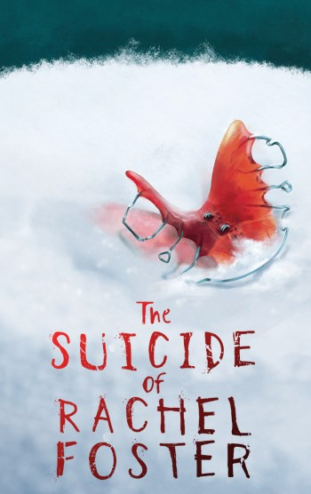 The Suicide of Rachel Foster