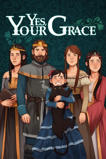 Yes, Your Grace (v 1.0.10)